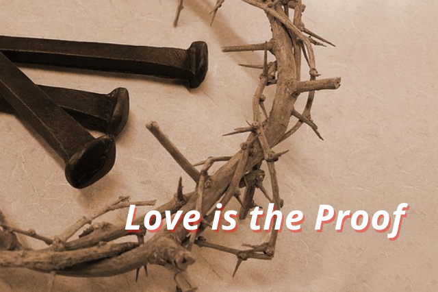 Love is the Proff